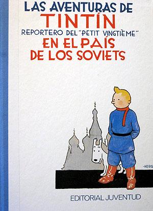 Portada de 'Las aventuras de Tintín en el país de los soviets
