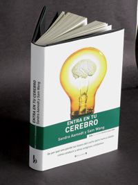 'Entra en tu cerebro', de Sandra Aamodt y Sam Wang.
